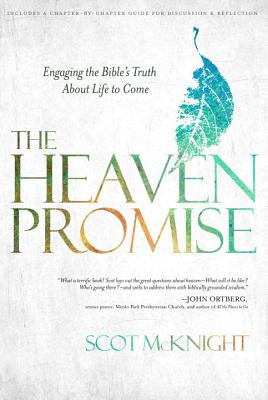 Image for The Heaven Promise: Engaging the Bible's Truth About Life to Come