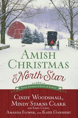 Image for Amish Christmas at North Star: Four Stories of Love and Family