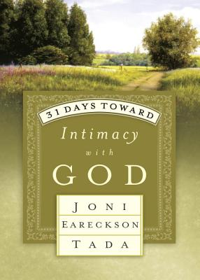 Image for 31 Days Toward Intimacy with God (31 Days Series)