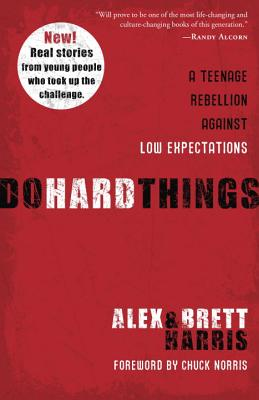 Image for Do Hard Things: A Teenage Rebellion Against Low Expectations
