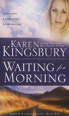 Image for Waiting for Morning (Forever Faithful)