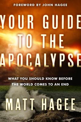 Image for Your Guide to the Apocalypse: What You Should Know Before the World Comes to an End