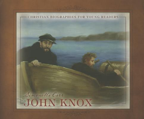 Image for John Knox (Christian Biographies for Young Readers)