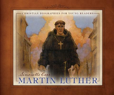 Image for Martin Luther - Christian Biographies for Young Readers