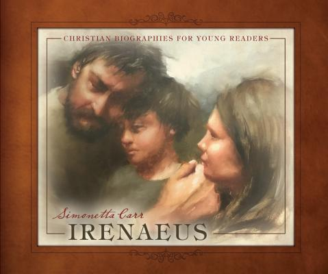 Image for Irenaeus (Christian Biographies for Young Readers)