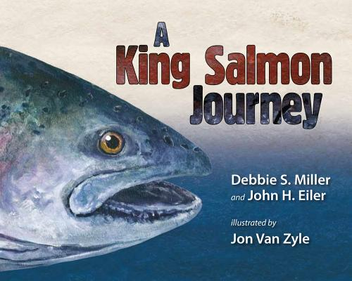 Image for A King Salmon Journey