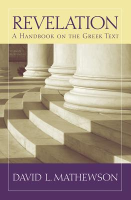 Image for Revelation: A Handbook on the Greek Text (Baylor Handbook of the Greek New Testament)