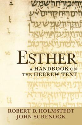 Image for Esther: A Handbook on the Hebrew Text (Baylor Handbook on the Hebrew Bible)