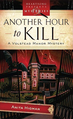 Another Hour To Kill (Heartsong), Anita Higman