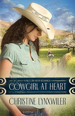 Image for Cowgirl at Heart (The McCord Sisters, Book 3)
