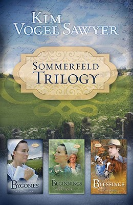 Image for Sommerfeld Trilogy: Bygones/Beginnings/Blessings (Sommerfeld Trilogy 1-3)
