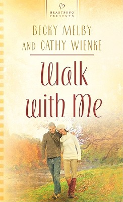 Image for Walk With Me (Heartsong 822)