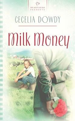 Image for Milk Money (Heartsong Presents 826)