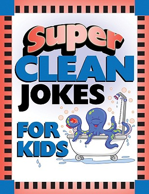 Image for Super Clean Jokes for Kids