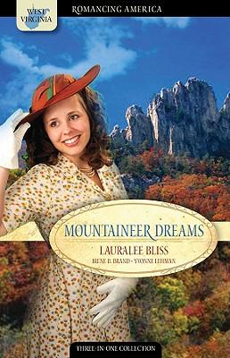 Mountaineer Dreams, LauraLee Bliss