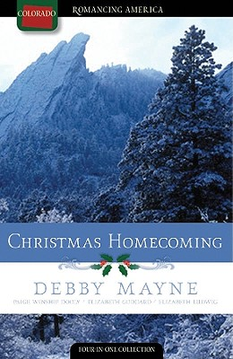 Image for Christmas Homecoming: Silver Bells/The First Noelle/I'll Be Home for Christmas/O Christmas Tree (Romancing America: Colorado)