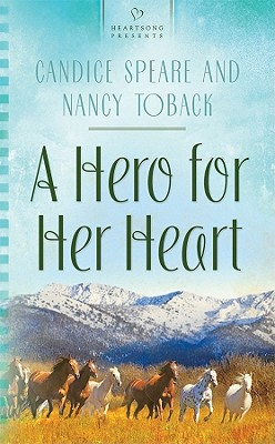 Image for A Hero for Her Heart (HEARTSONG PRESENTS - CONTEMPORARY)