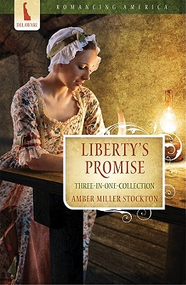 Image for Liberty's Promise (Romancing America)