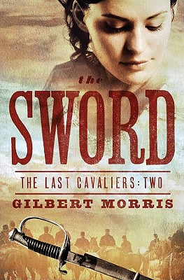 Image for The Sword (The Last Cavaliers)