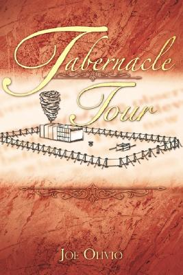 Tabernacle Tour, Olivio, Joe