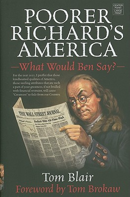 Image for Poorer Richard's America: What Would Ben Say? (Center Point Platinum Nonfiction)