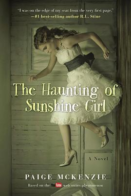 Image for The Haunting of Sunshine Girl:  Book One  **SIGNED + Photo**
