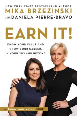 Image for Earn It!: Know Your Value and Grow Your Career, in Your 20s and Beyond