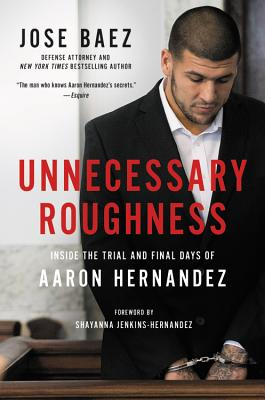 Image for Unnecessary Roughness: Inside The Trial And Final