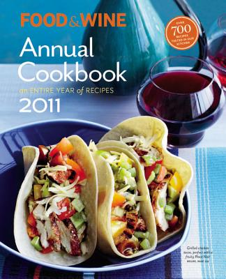 Image for Food & Wine Annual 2011: An Entire Year of Recipes (Food and Wine Annual Cookbook)