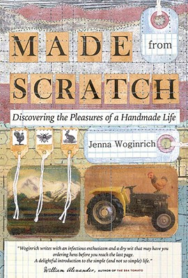 Image for Made from Scratch: Discovering the Pleasures of a Handmade Life