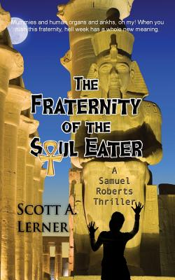 Image for 3: The Fraternity of the Soul Eater (A Samuel Roberts Thriller)