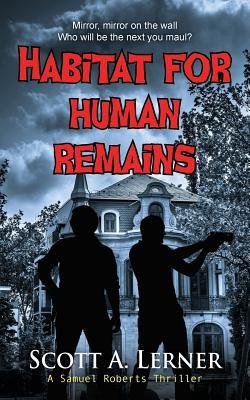 Image for Habitat for Human Remains (Samuel Roberts Thriller)