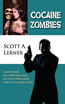 Image for Cocaine Zombies (A Samuel Roberts Thriller)