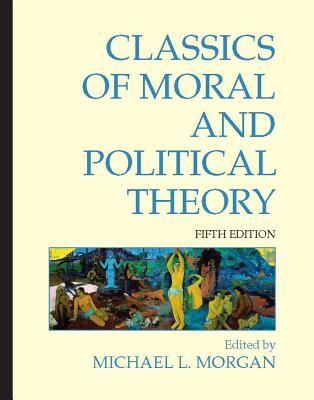 Image for Classics of Moral and Political Theory