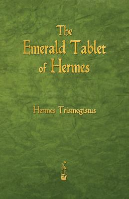 Image for The Emerald Tablet of Hermes