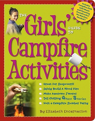 Image for The Girls' Guide to Campfire Activities