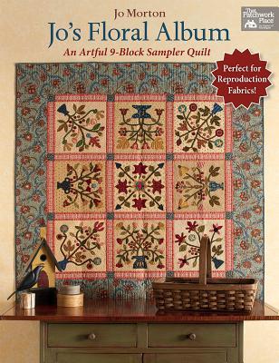 Image for Jo's Floral Album: An Artful 9-Block Sampler Quilt