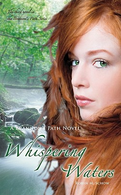 Whispering Waters: A Brannon's Path Novel, Schow, Robyn M.