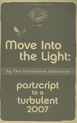 Image for Move into the Light: Postscript to a Turbulent 2007 (PM Pamphlet)