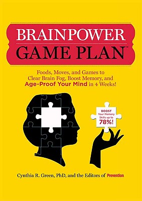 Image for Brainpower Game Plan: Sharpen Your Memory, Improve Your Concentration, and Age-Proof Your Mind in Just 4 Weeks