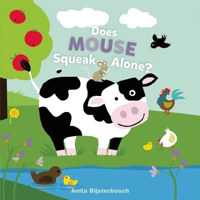 Does Mouse Squeak Alone?, Bijsterbosch, Anita