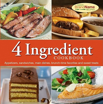 Image for 4 Ingredient Cookbook (Favorite Brand Name Recipes)