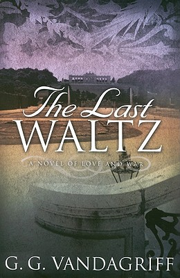 The Last Waltz, G. G. VANDAGRIFF