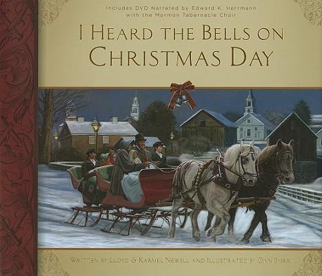 I Heard the Bells on Christmas Day, Lloyd Newell, Karmel Newell