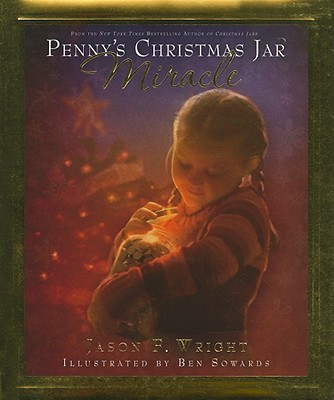 Penny's Christmas Jar Miracle, Jason F. Wright