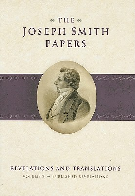 Published Revelations (Joseph Smith Papers: Revelations and Translations), Joseph Smith