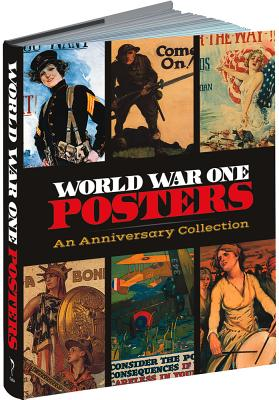 Image for World War One Posters: An Anniversary Collection (Calla Editions)