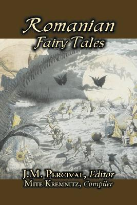 Image for Romanian Fairy Tales by J. M. Percival, Fiction, Fairy Tales & Folklore, Country & Ethnic