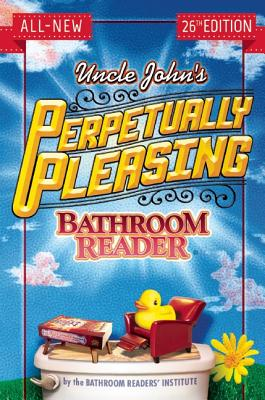 Image for Uncle John's Perpetually Pleasing Bathroom Reader