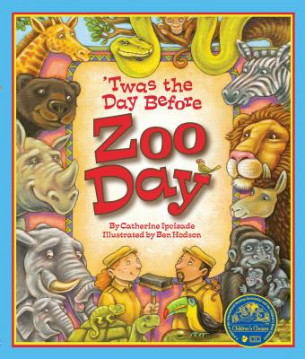'Twas the Day Before Zoo Day, Catherine Ipcizade